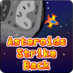 Asteroids Strike Back